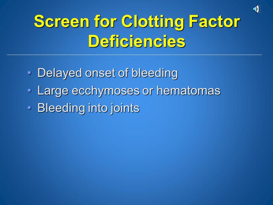 Screen for Clotting Factor Deficiencies