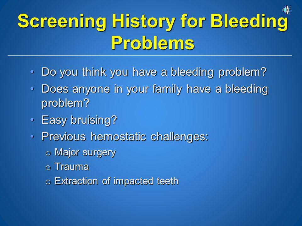 Screening History for Bleeding Problems