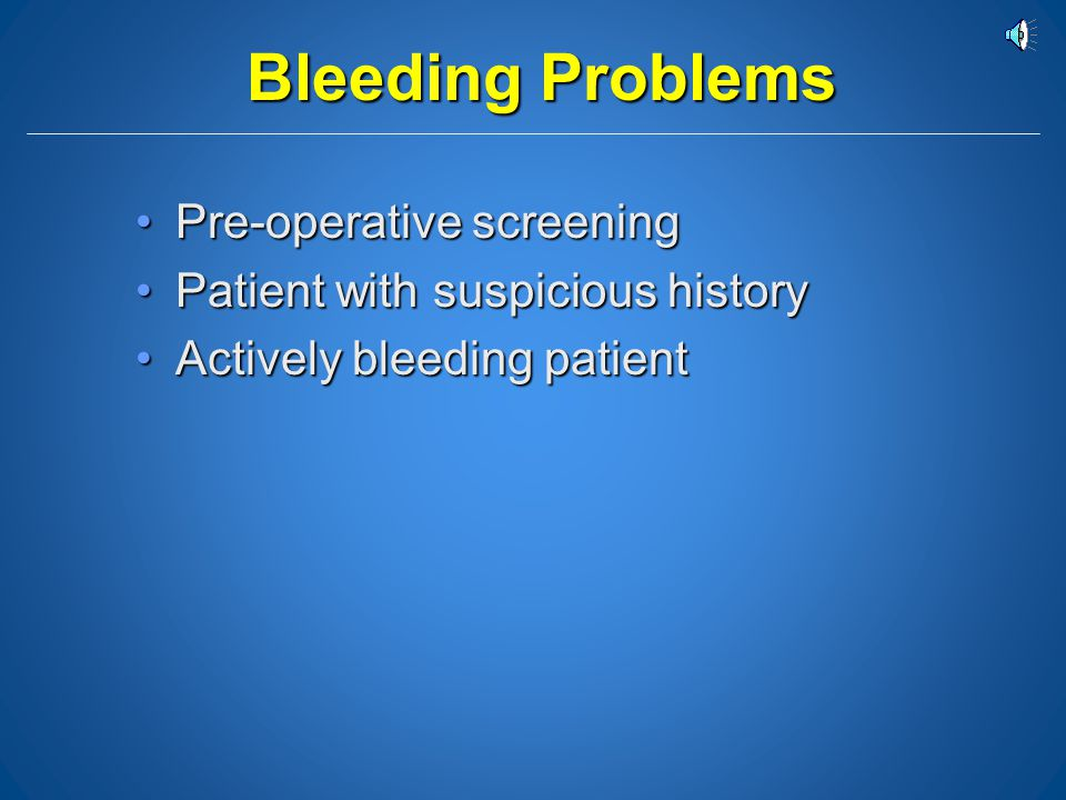 Bleeding Problems Pre-operative screening
