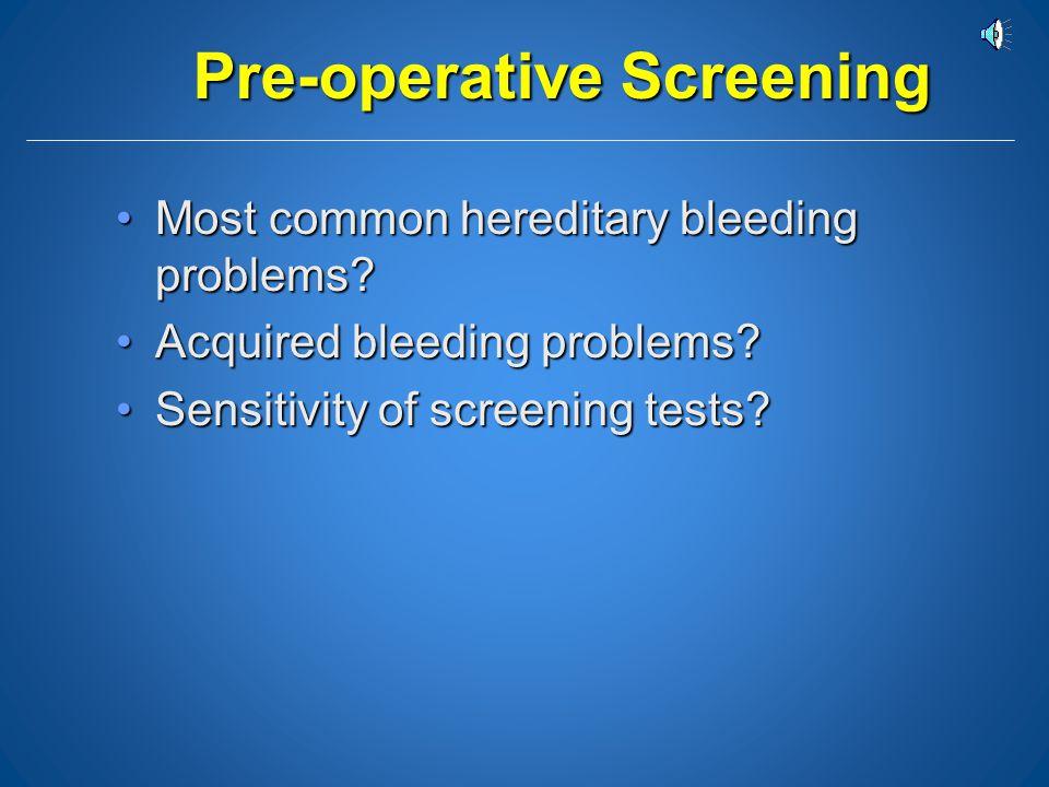 Pre-operative Screening