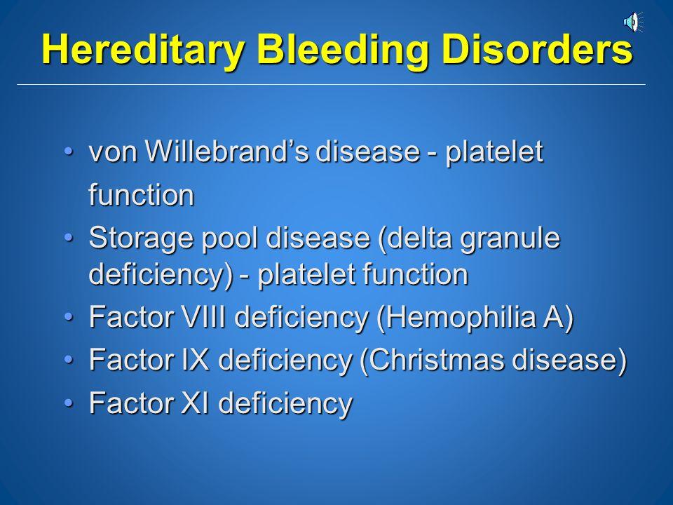 Hereditary Bleeding Disorders