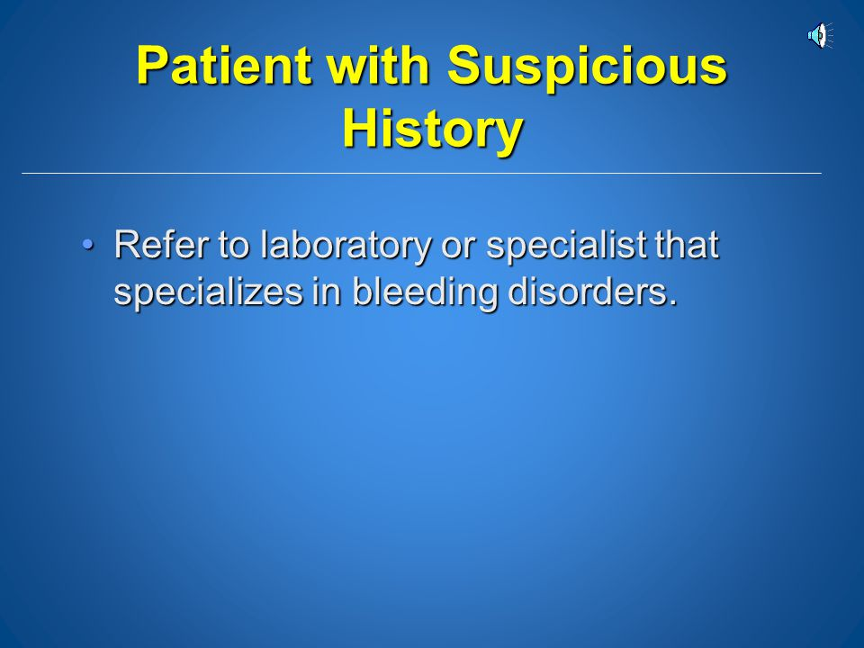 Patient with Suspicious History