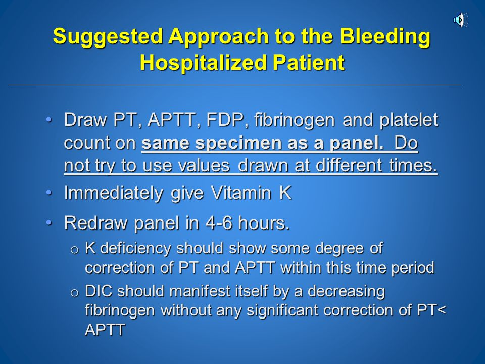 Suggested Approach to the Bleeding Hospitalized Patient