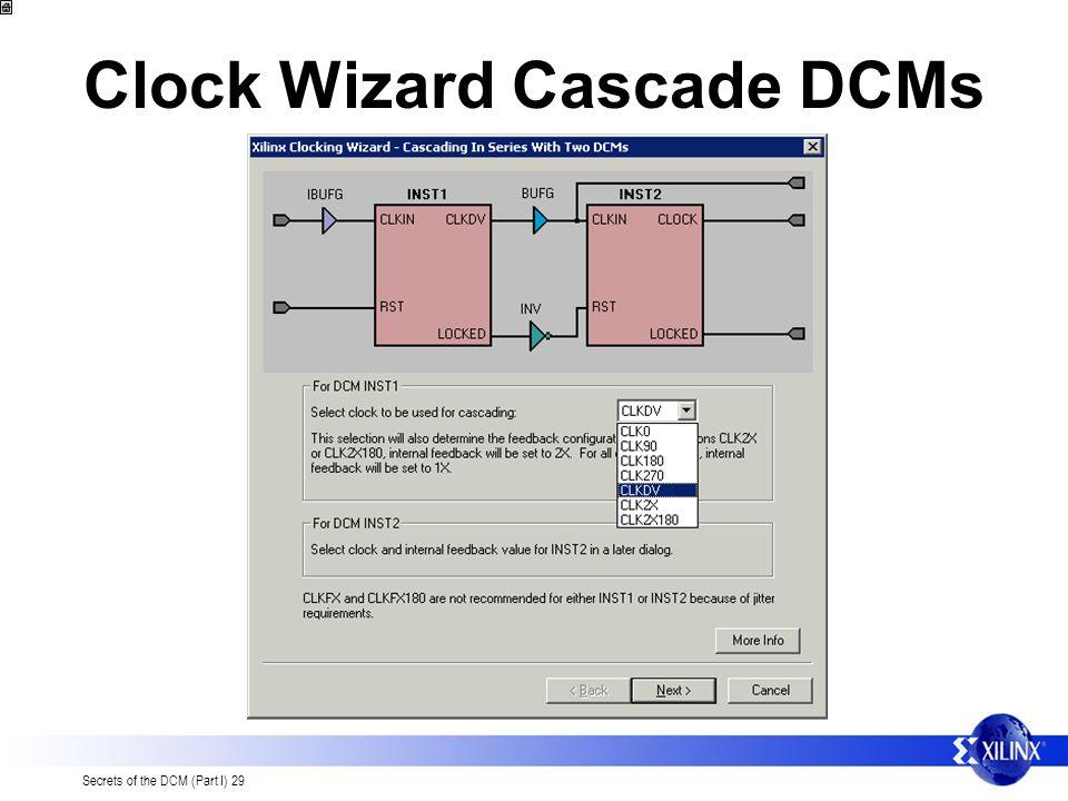 Clock Wizard Cascade DCMs