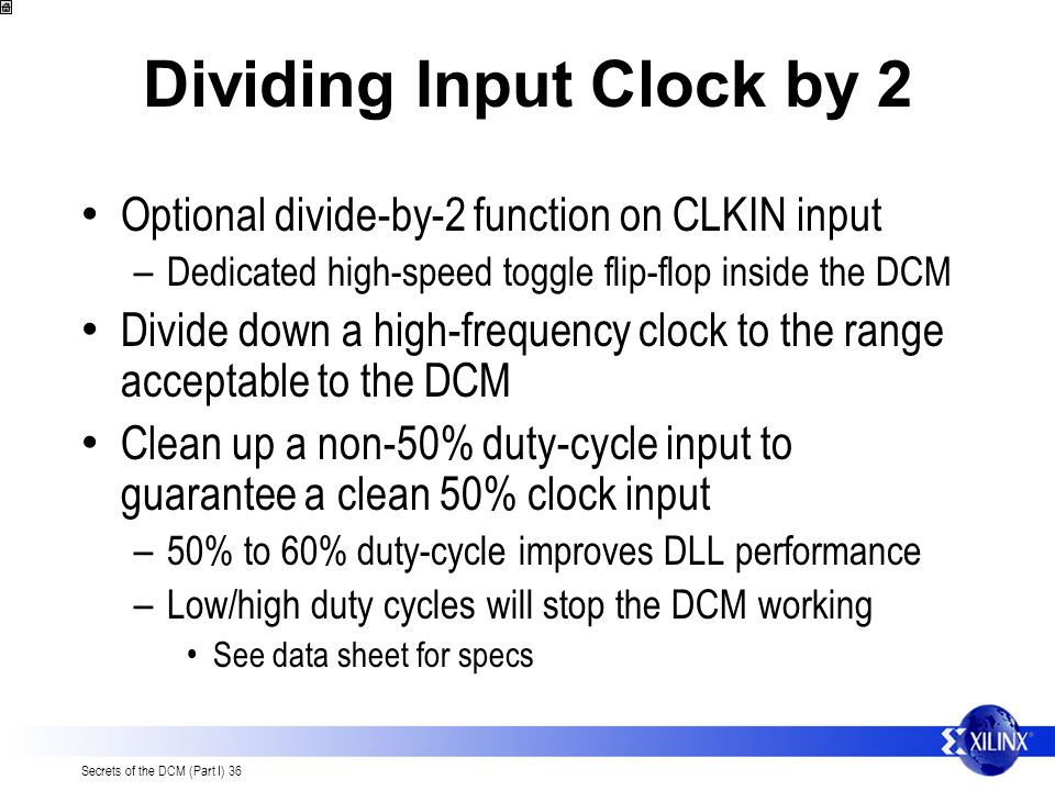 Dividing Input Clock by 2