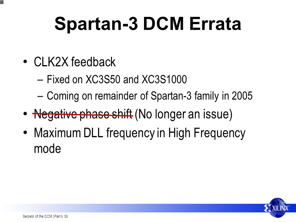 Spartan-3 DCM Errata CLK2X feedback