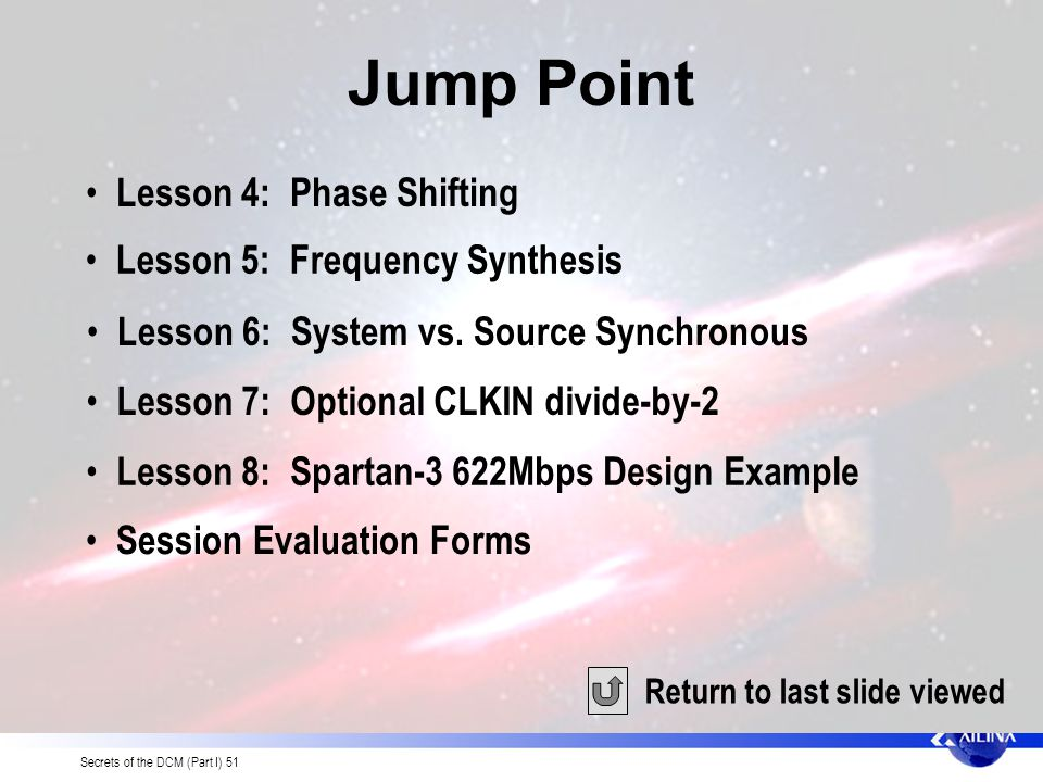Jump Point Lesson 4: Phase Shifting Lesson 5: Frequency Synthesis
