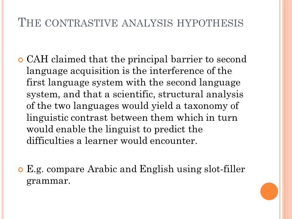 The contrastive analysis hypothesis