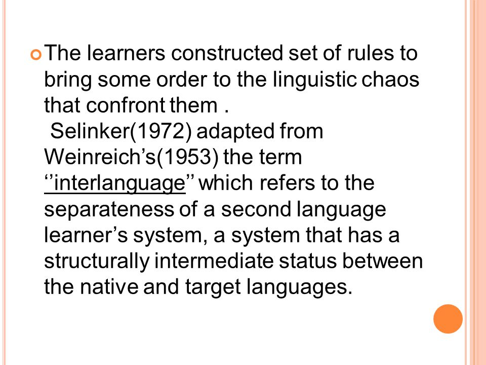 The learners constructed set of rules to bring some order to the linguistic chaos that confront them .