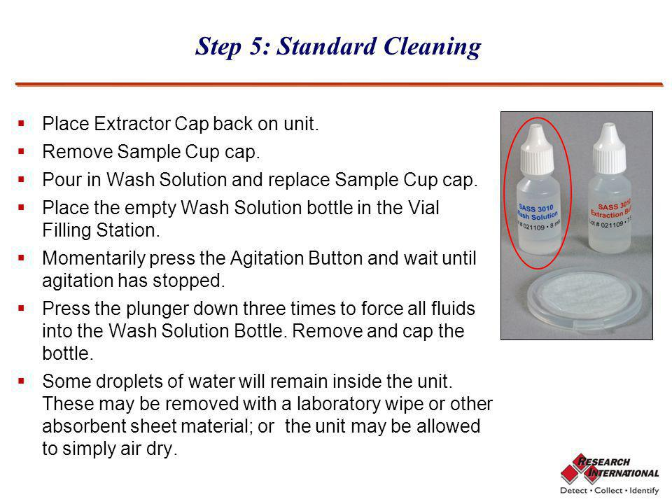 Step 5: Standard Cleaning