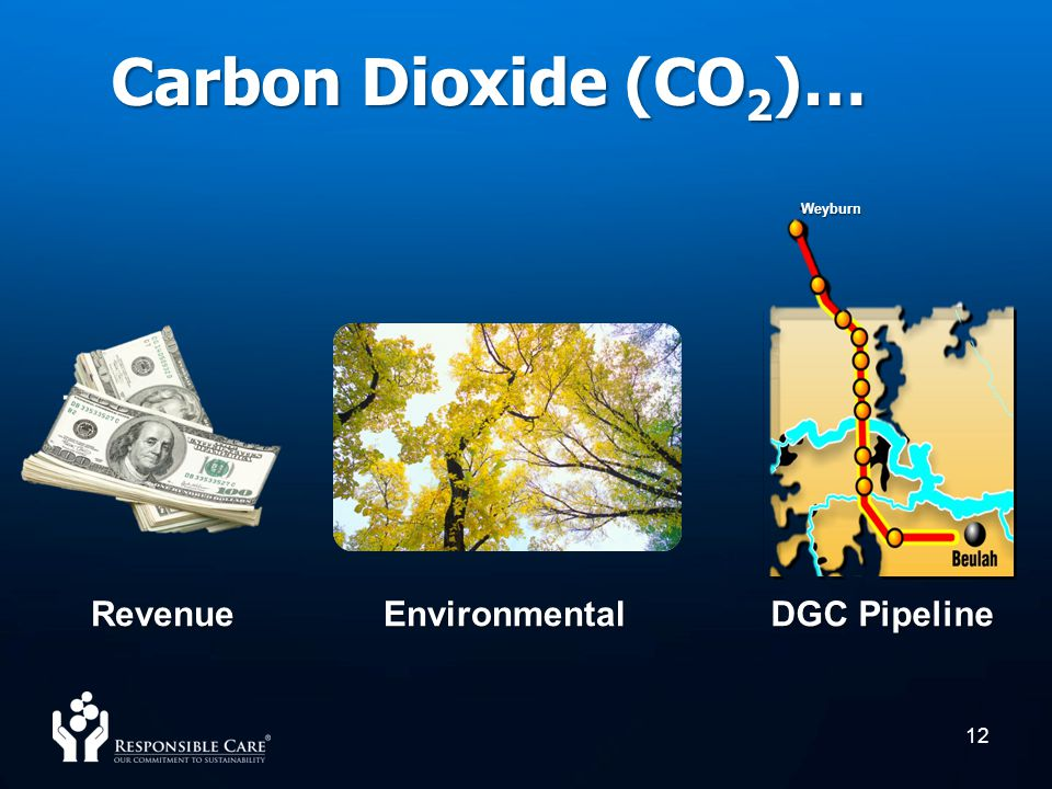 Carbon Dioxide (CO2)… - Weyburn Revenue Environmental DGC Pipeline