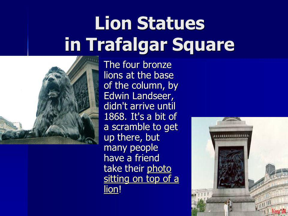 Lion Statues in Trafalgar Square