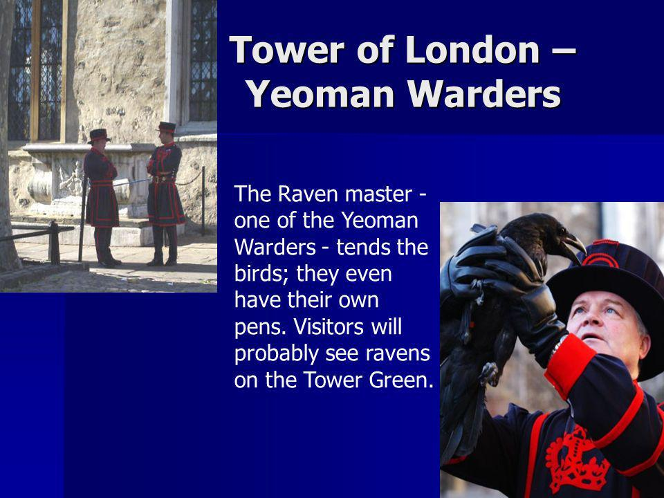 Tower of London – Yeoman Warders