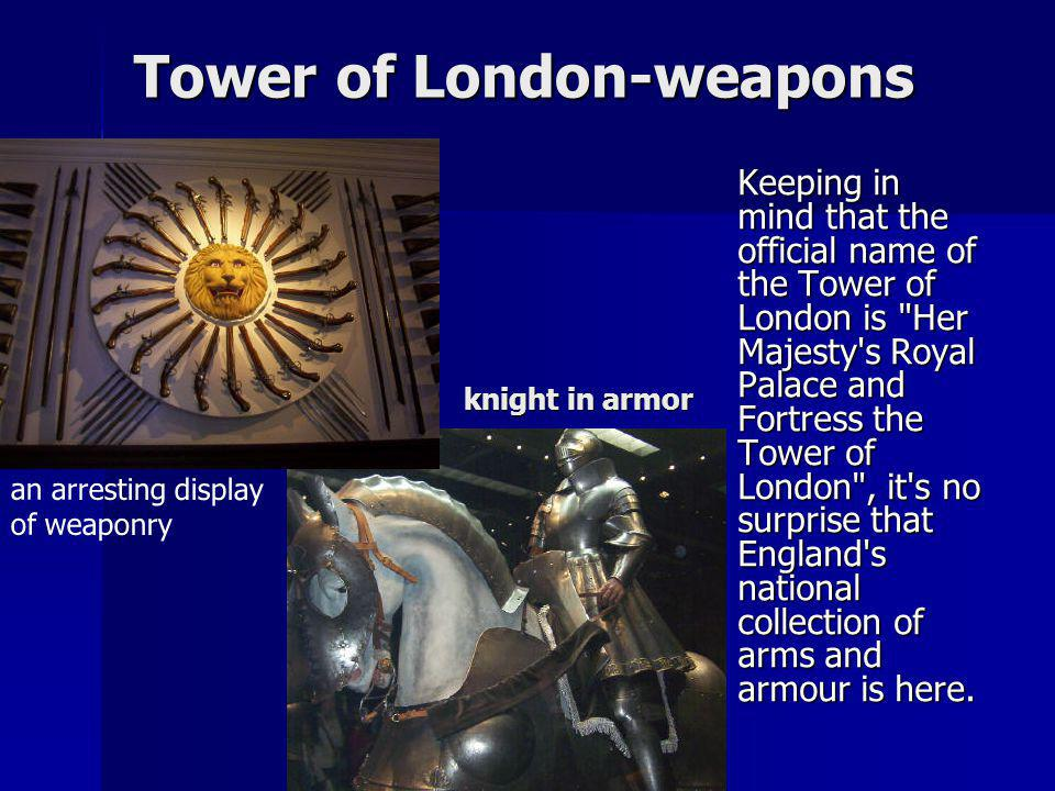 Tower of London-weapons