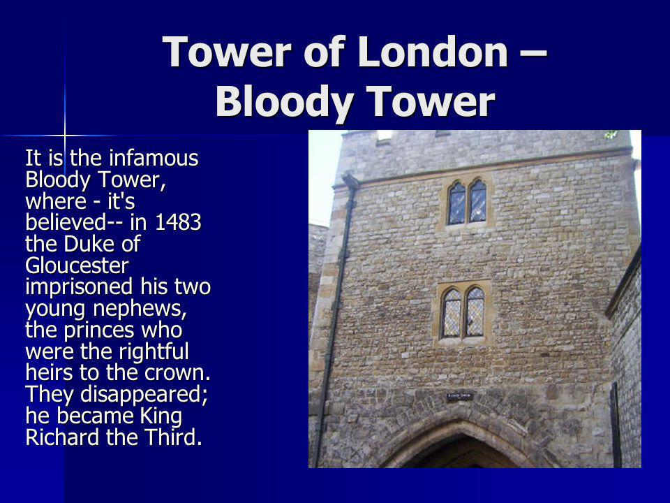 Tower of London – Bloody Tower
