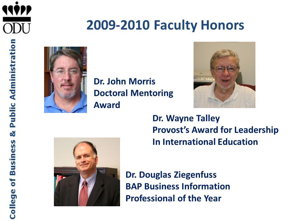 2009-2010 Faculty Honors Dr. John Morris Doctoral Mentoring Award
