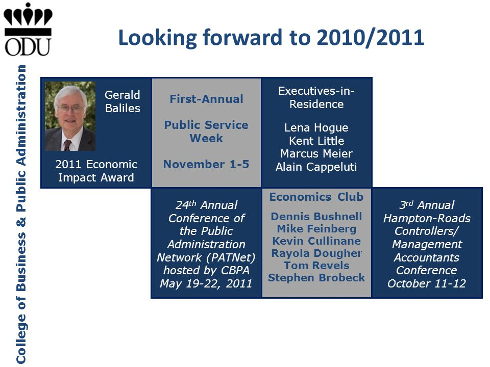 Looking forward to 2010/2011 Executives-in-Residence Gerald Baliles