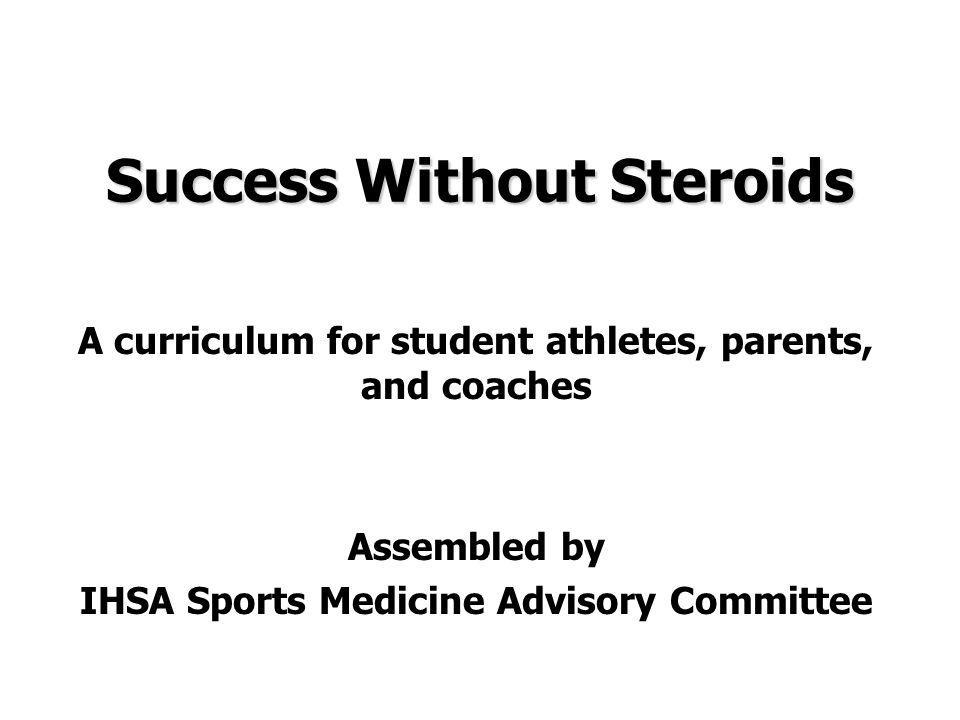 Success Without Steroids