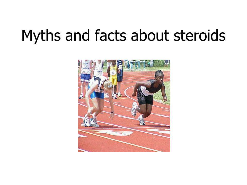 Myths and facts about steroids