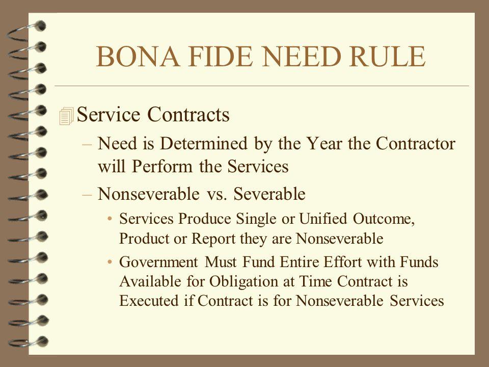 BONA FIDE NEED RULE Service Contracts