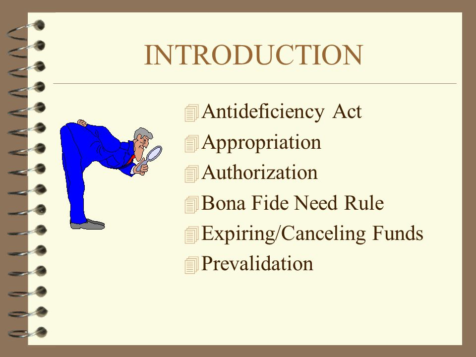 INTRODUCTION Antideficiency Act Appropriation Authorization