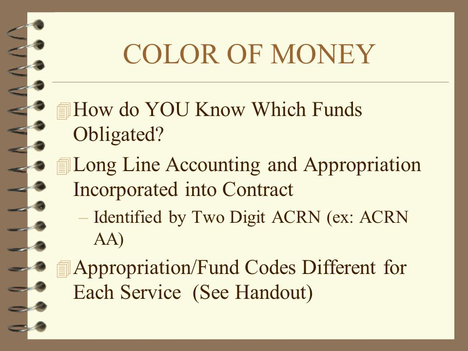 COLOR OF MONEY How do YOU Know Which Funds Obligated