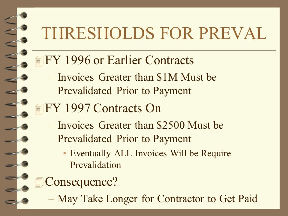 THRESHOLDS FOR PREVAL FY 1996 or Earlier Contracts