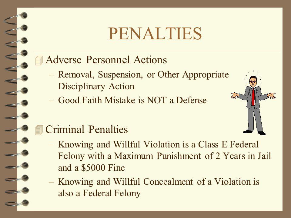PENALTIES Adverse Personnel Actions Criminal Penalties