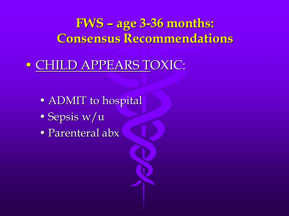 FWS – age 3-36 months: Consensus Recommendations