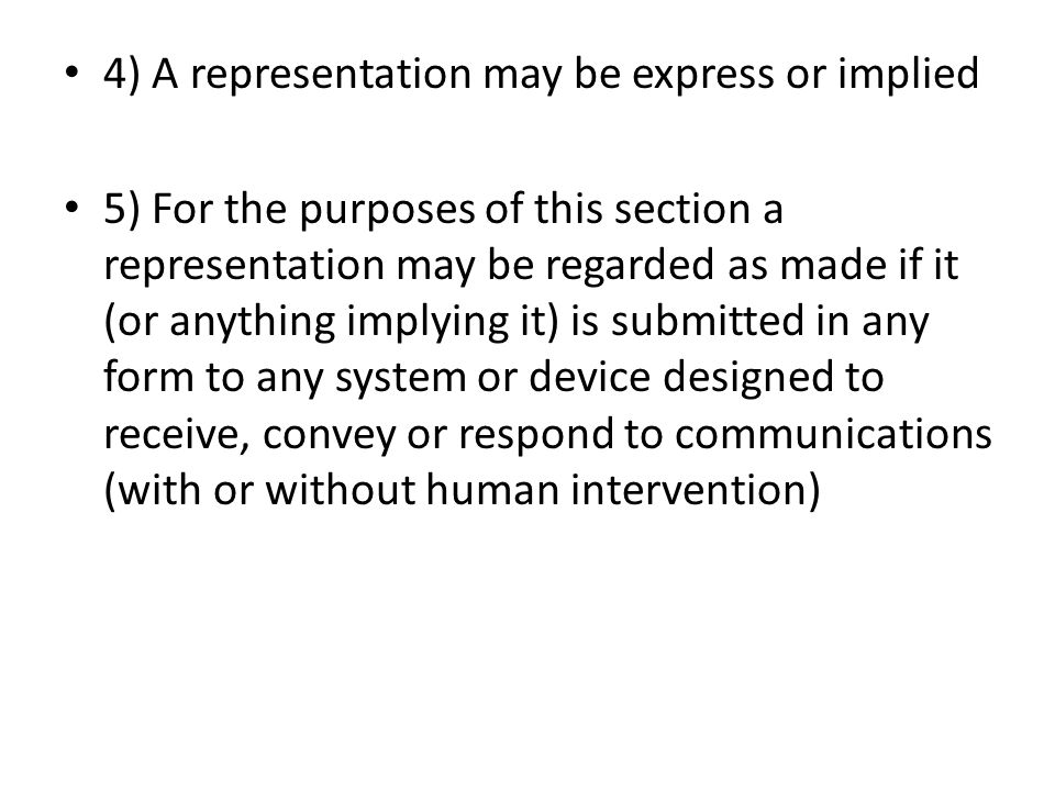 4) A representation may be express or implied