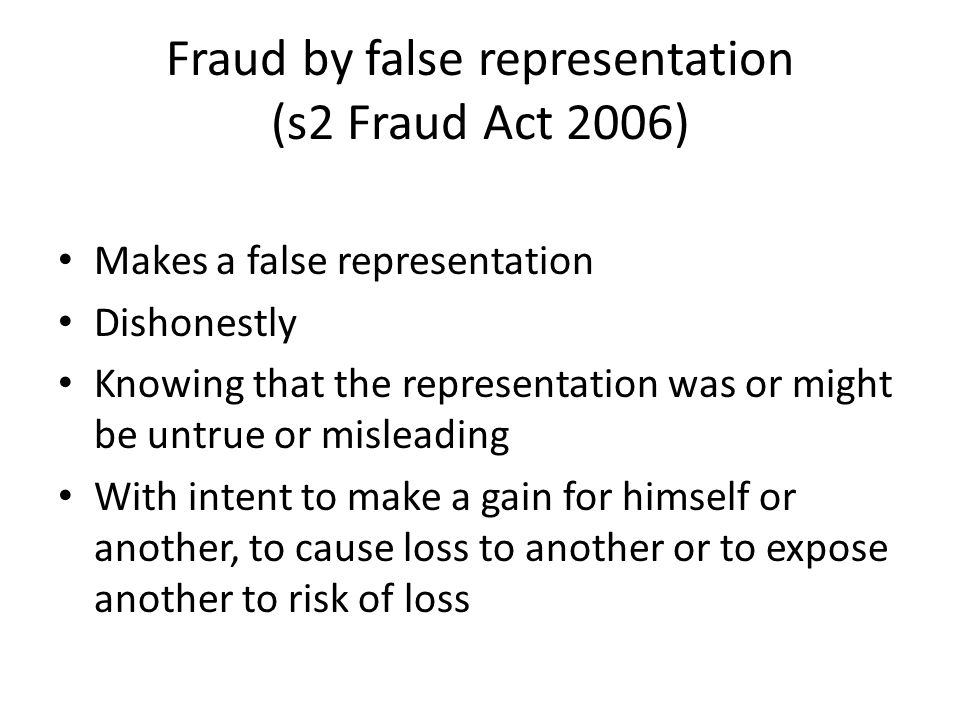 Fraud by false representation (s2 Fraud Act 2006)