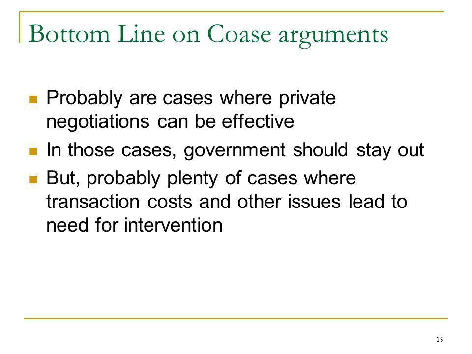 Bottom Line on Coase arguments