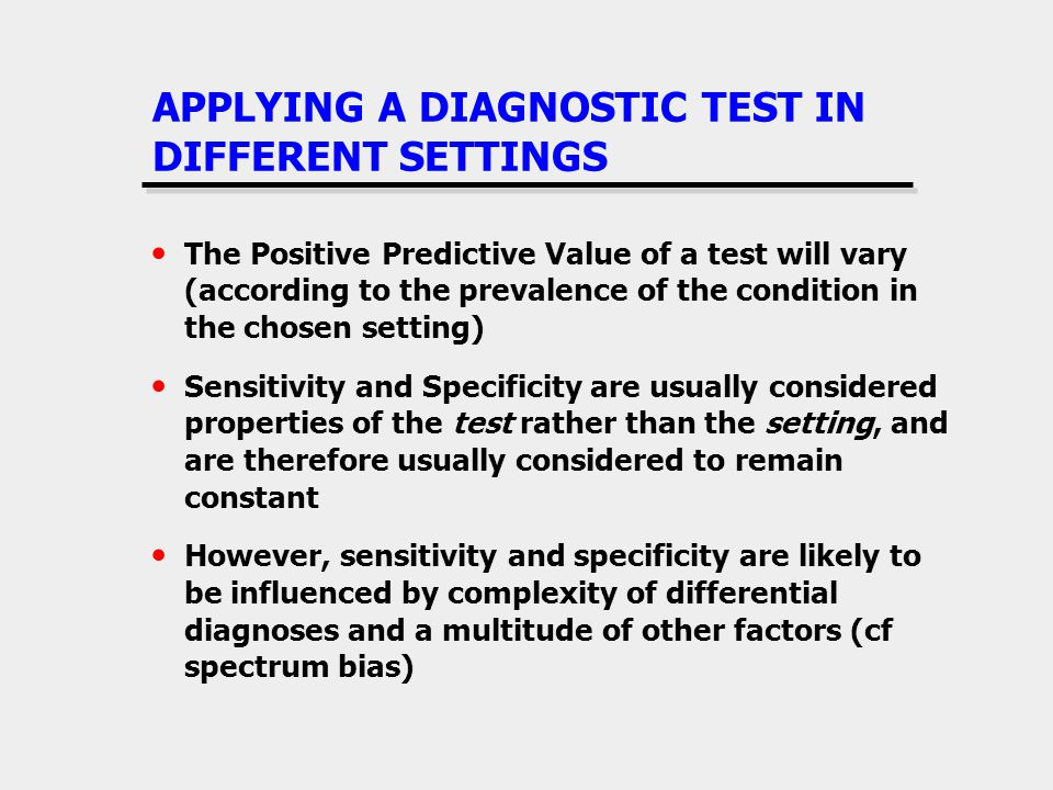 APPLYING A DIAGNOSTIC TEST IN DIFFERENT SETTINGS