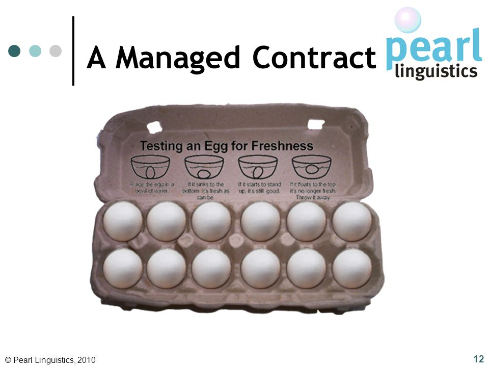 A Managed Contract © Pearl Linguistics, 2010 12