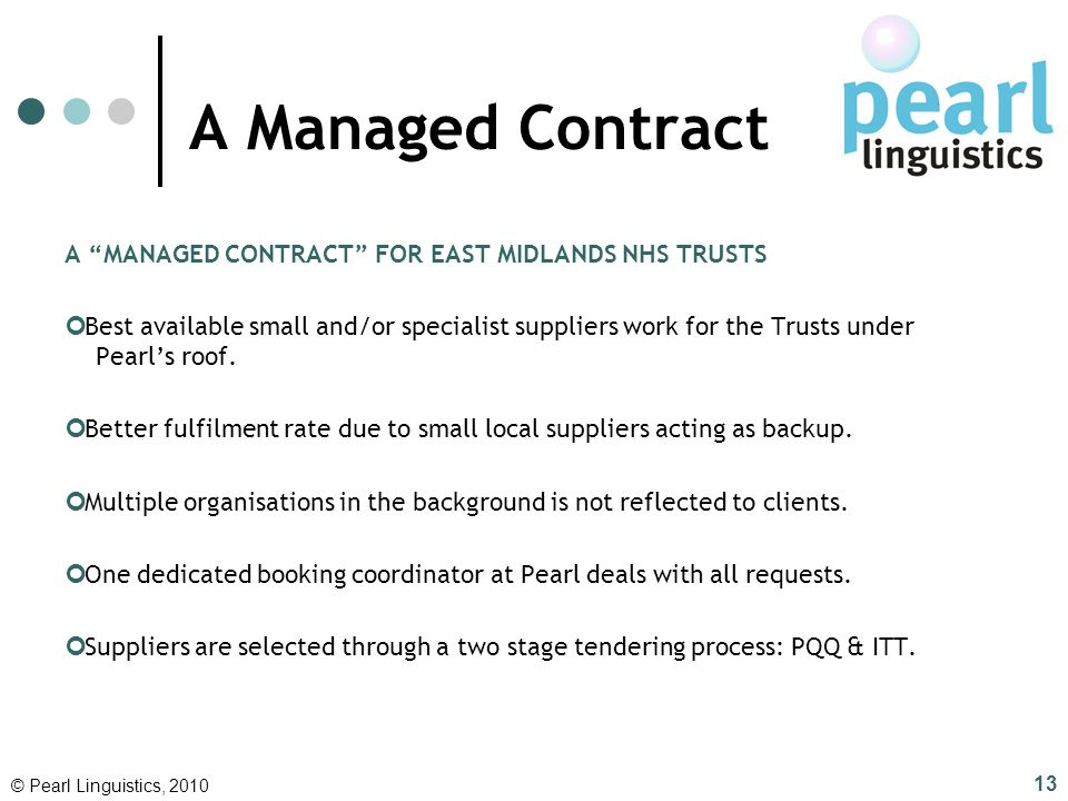 A Managed Contract A MANAGED CONTRACT FOR EAST MIDLANDS NHS TRUSTS