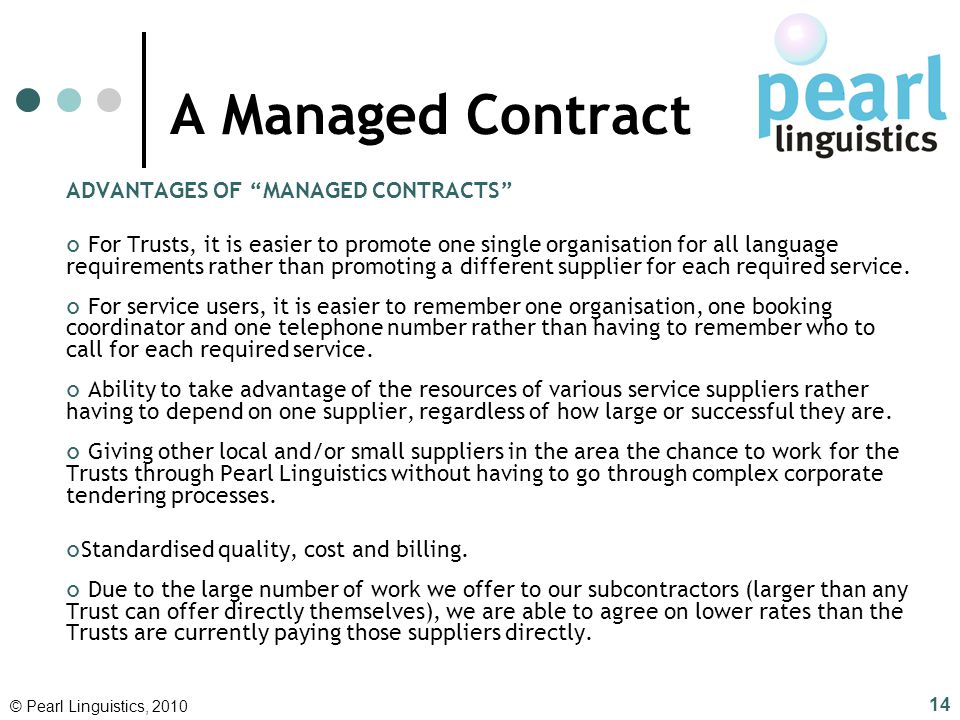A Managed Contract ADVANTAGES OF MANAGED CONTRACTS