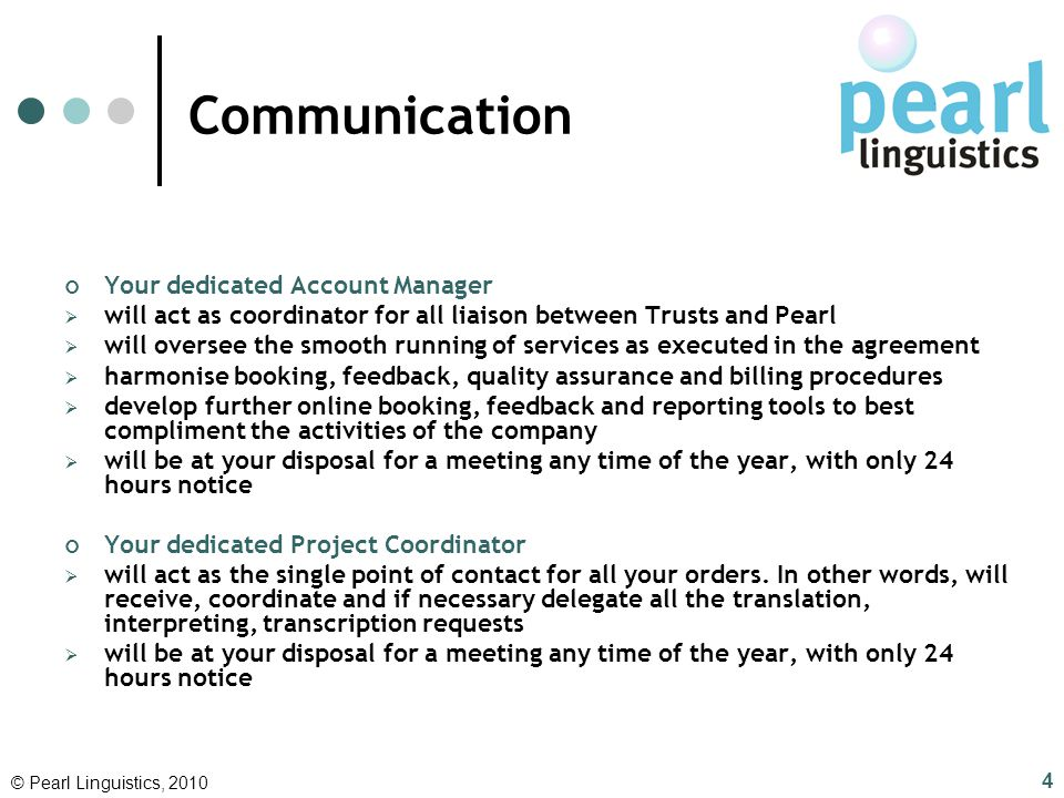 Communication Your dedicated Account Manager