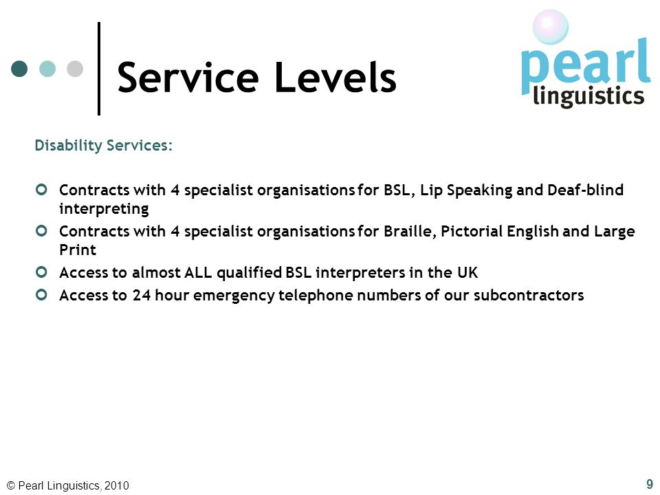 Service Levels Disability Services:
