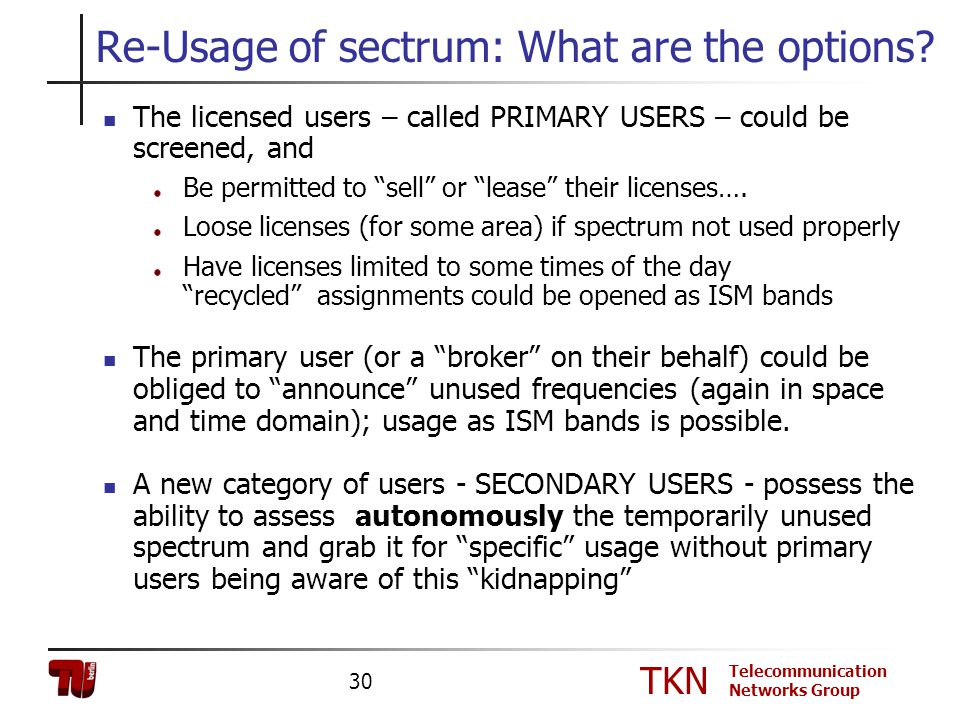 Re-Usage of sectrum: What are the options