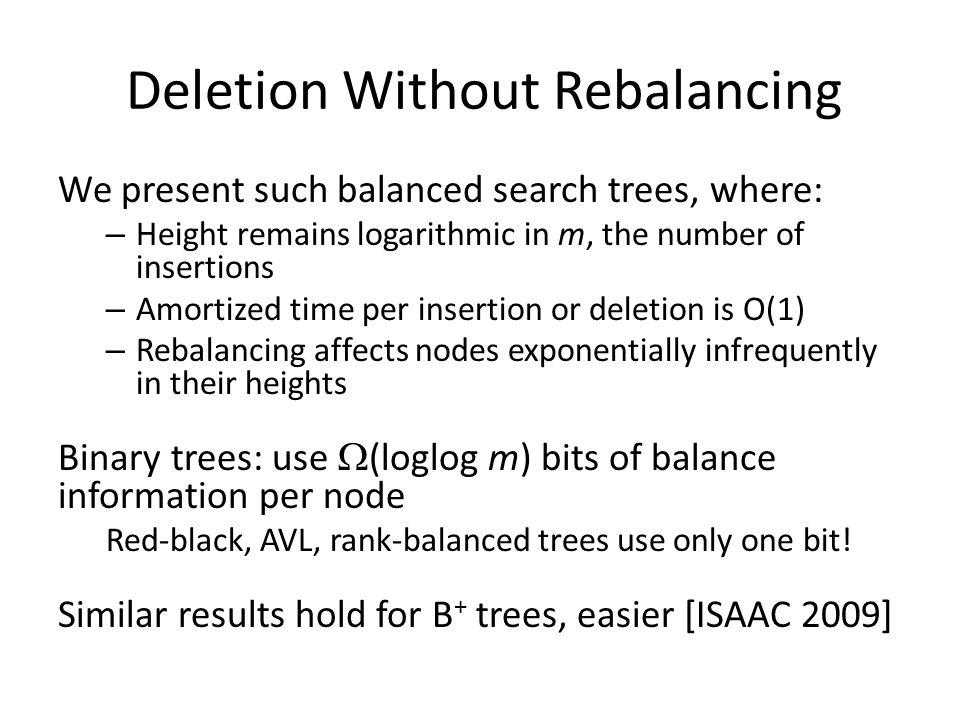 Deletion Without Rebalancing