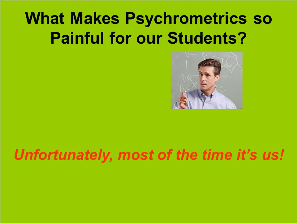 What Makes Psychrometrics so Painful for our Students