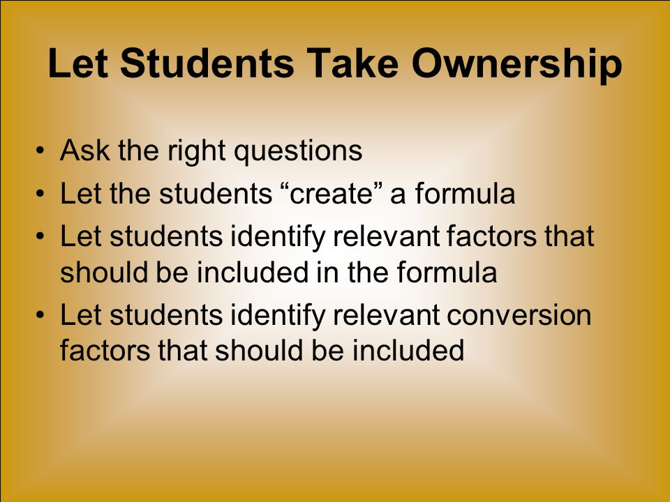 Let Students Take Ownership