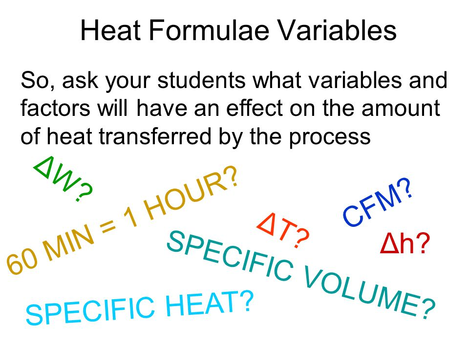 Heat Formulae Variables