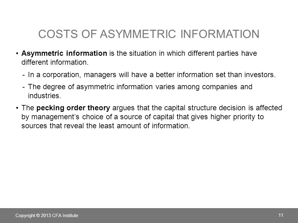 Costs of Asymmetric Information