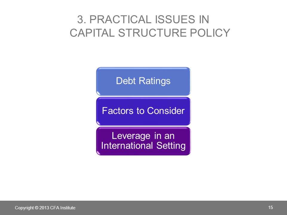 3. Practical Issues in Capital Structure Policy