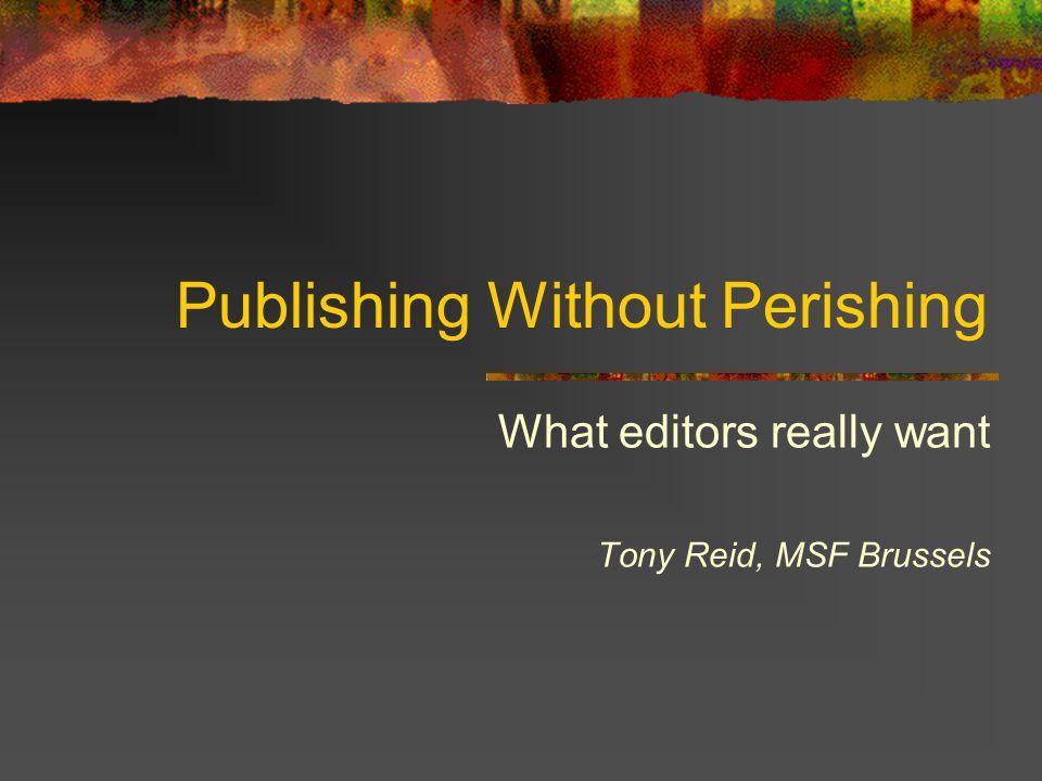 Publishing Without Perishing