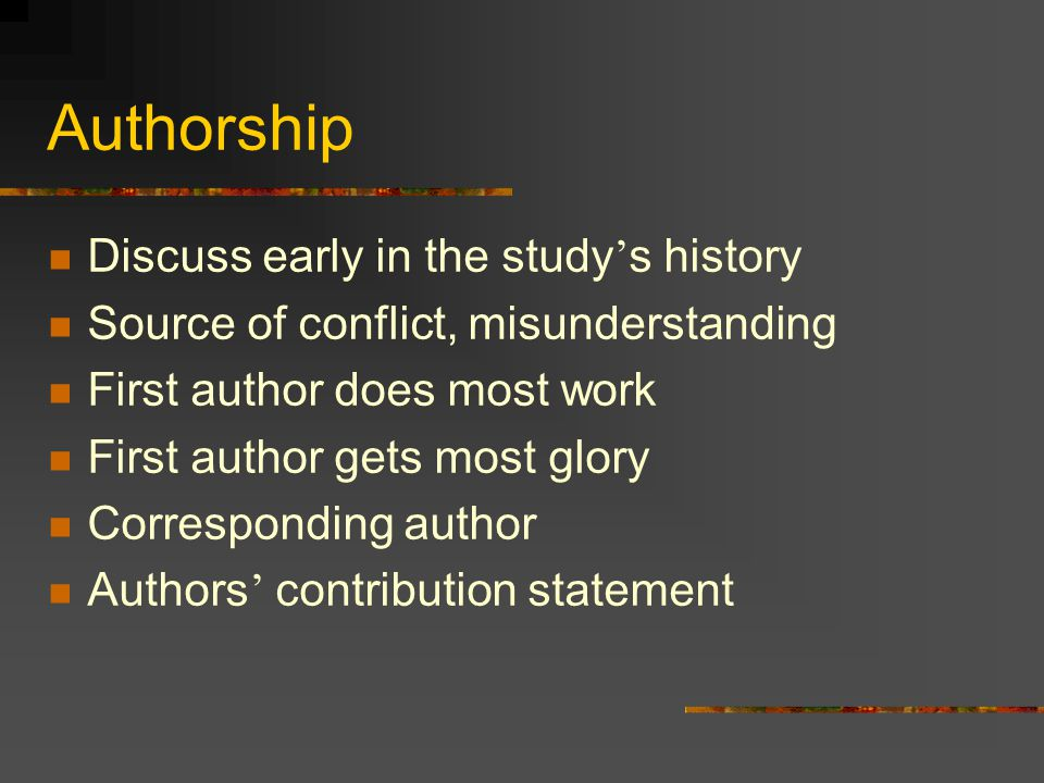 Authorship Discuss early in the study's history