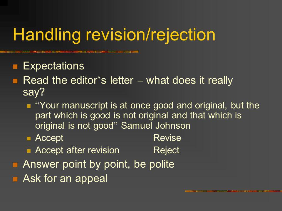 Handling revision/rejection