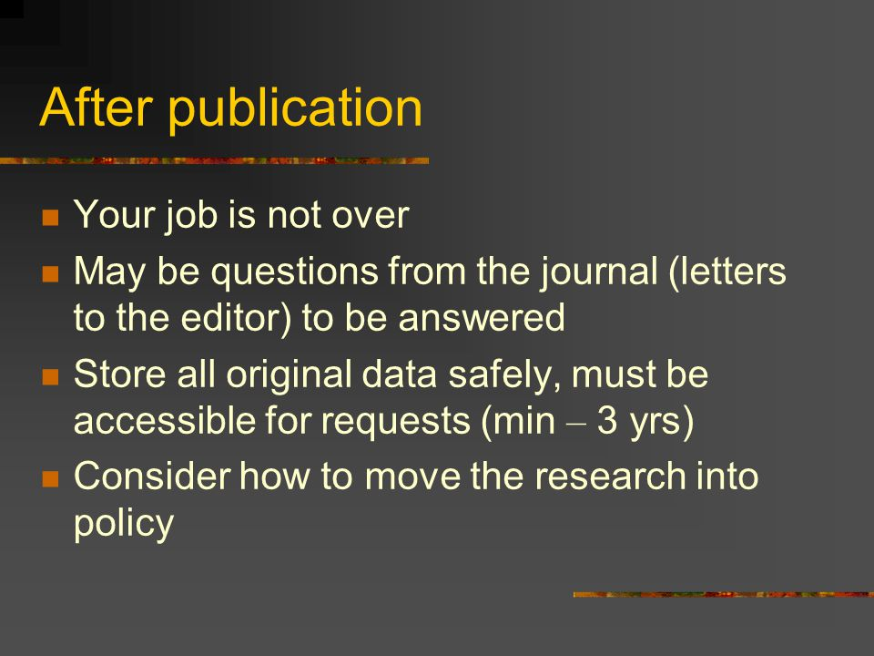 After publication Your job is not over