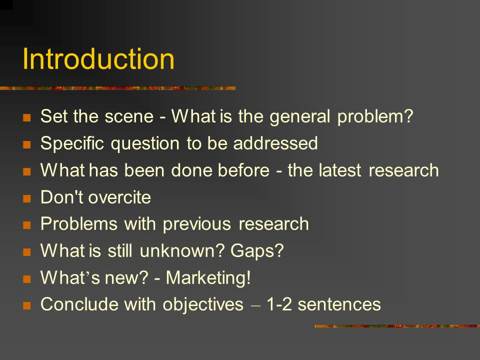 Introduction Set the scene - What is the general problem